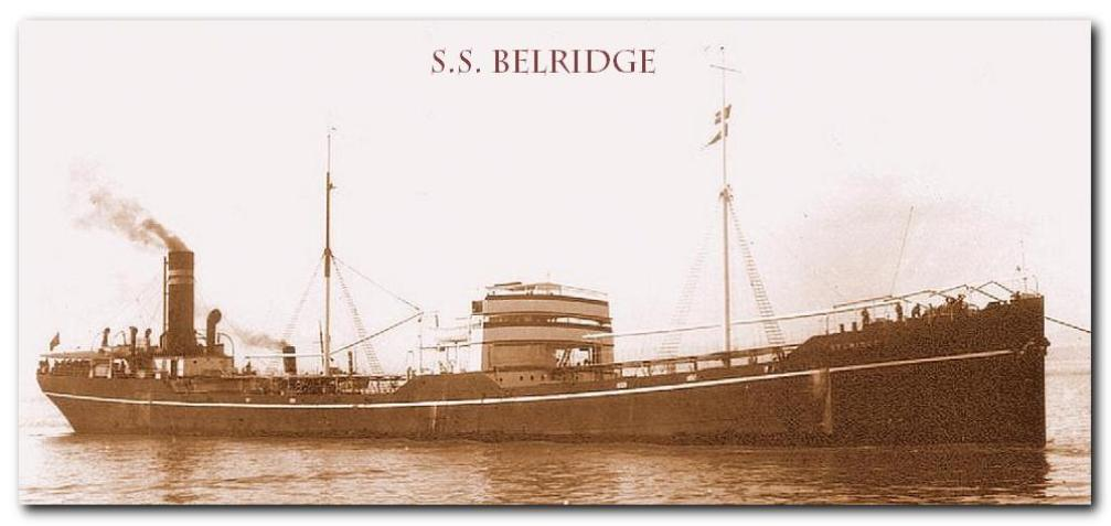 The Norwegian tanker BELRIDGE was torpedoed by a German submarine U-8  in 1915.