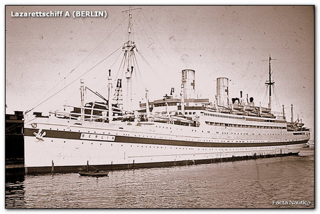 German hospital ship BERLIN - Lazarettschiff A
